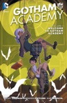 Gotham Academy Vol 1 Welcome To Gotham Academy