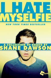 I Hate Myselfie book