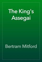 Download The King's Assegai