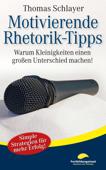Motivierende Rhetorik-Tipps
