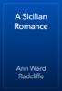 Ann Ward Radcliffe - A Sicilian Romance artwork