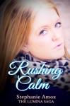 Rushing Calm