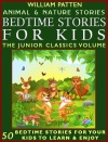 Bedtime Stories For Kids The Junior Classics Volume Animal And Nature Stories