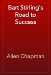 Bart Stirlings Road To Success