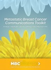 Metastatic Breast Cancer Communications Toolkit