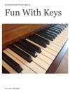 Fun With Keys