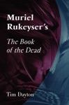 Muriel Rukeysers The Book Of The Dead