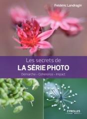 Les secrets de la série photo