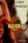 Spoken An Unspoken Prologue
