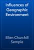 Ellen Churchill Semple - Influences of Geographic Environment artwork