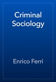 Criminal Sociology book
