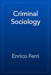 Criminal Sociology Book Review