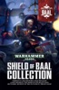 Shield of Baal Collection