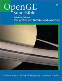 OpenGL Superbible - Graham Sellers, Richard S. Wright Jr. & Nicholas Haemel