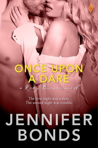 Jennifer Bonds - Once Upon a Dare