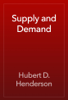 Hubert D. Henderson - Supply and Demand artwork