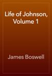 Life of Johnson, Volume 1