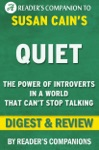 Quiet The Power Of Introverts In A World That Cant Stop Talking By Susan Cain I Digest  Review