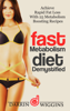 Darrin Wiggins - Fast Metabolism Diet: Demystified - Achieve Rapid Fat Loss With 25 Metabolism Boosting Recipes artwork