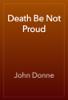 John Donne - Death Be Not Proud artwork