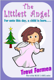 The Littlest Angel: For unto this day a child is born book