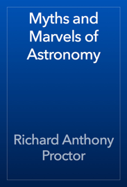 Myths and Marvels of Astronomy book