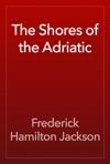 The Shores Of The Adriatic