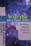 The Wiersbe Bible Study Series Minor Prophets Vol 1