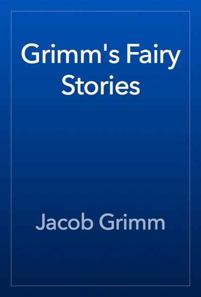 Grimm's Fairy Stories - The Brothers Grimm book cover