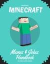 Minecraft Memes  Jokes Handbook