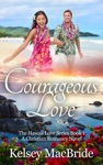 Courageous Love A Christian Romance Novel