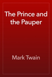 The Prince and the Pauper - Mark Twain Book