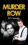 Murder Row A Private Detective Mystery Series Of Crime Mystery Novels Book 1