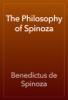Benedictus de Spinoza - The Philosophy of Spinoza artwork