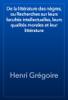 Henri GrГ©goire - De la littГ©rature des nГЁgres, ou Recherches sur leurs facultГ©s intellectuelles, leurs qualitГ©s morales et leur littГ©rature artwork