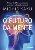O futuro da mente Book Cover