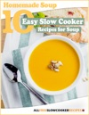 Homemade Soup 10 Easy Slow Cooker Recipes For Soup