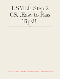 USMLE Step 2 CS...Easy to Pass Tips!!!
