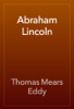 Thomas Mears Eddy - Abraham Lincoln artwork