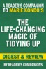 The Life-Changing Magic of Tidying Up by Marie Kondo I Digest & Review