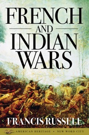 French and Indian Wars PDF Download