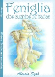 FENIGLIA (DOS CUENTOS DE HADAS)