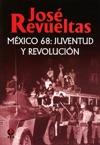Mxico 68 Juventud Y Revolucin