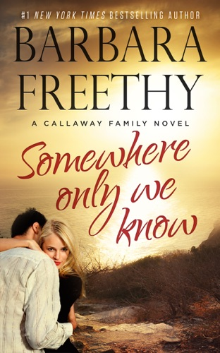 Barbara Freethy - Somewhere Only We Know