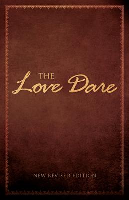 The Love Dare - Alex Kendrick & Stephen Kendrick book