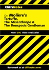 CliffsNotes On Molieres Tartuffe The Misanthrope  The Bourgeois Gentleman