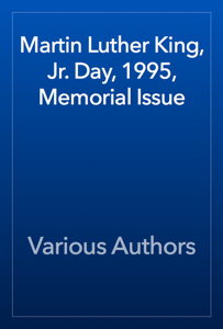 Martin Luther King, Jr. Day, 1995, Memorial Issue Book Review