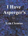 I Have Aspergers
