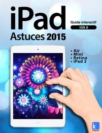 IPAD ASTUCES 2015