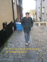 In The Footsteps Of Stieg Larsson